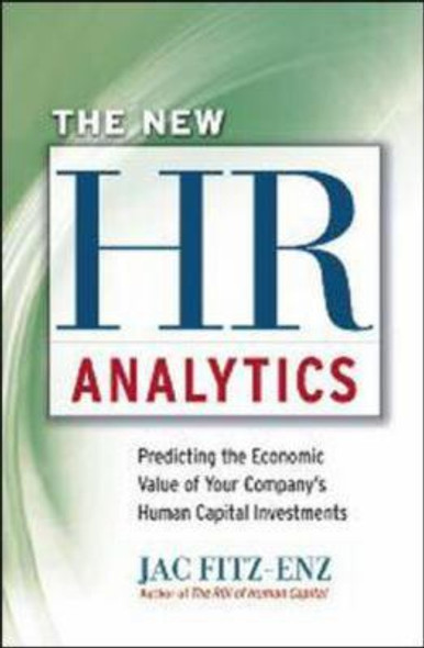 The New HR Analytics: Predicting the Economic Value of Your Company's Human Capital Investments [Hardcover] Cover