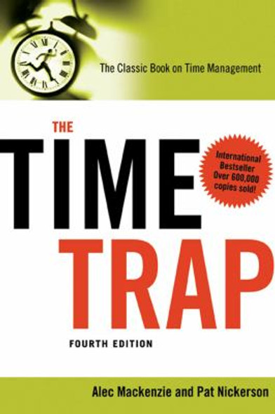 The Time Trap: The Classic Book on Time Management [Paperback] Cover