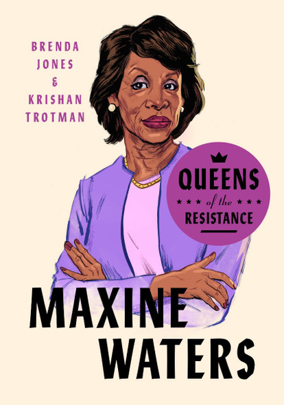 Queens of the Resistance: Maxine Waters (Queens of the Resistance) Cover