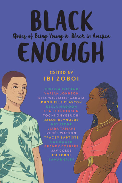 Black Enough: Stories of Being Young & Black in America [Paperback] Cover
