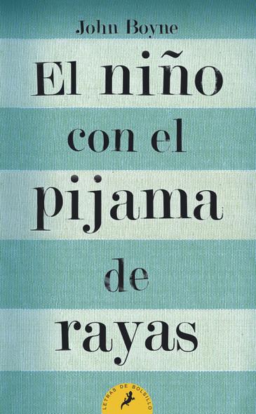 Nino con el pijama de rayas, El (Letras de Bolsillo) (Spanish Edition) Cover