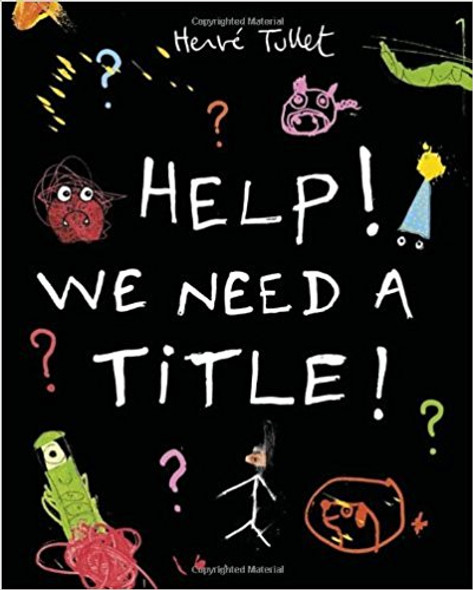 Help! We Need a Title! [Hardcover] Cover