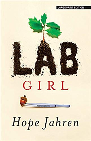 Lab Girl (Large Print) [Paperback] Cover