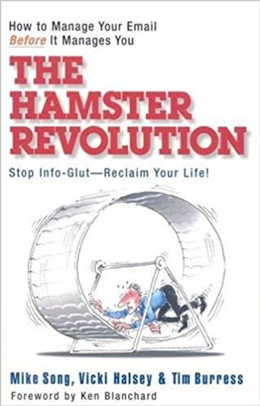 The Hamster Revolution: How to Manage Your Email Before It Manages You [Paperback] Cover
