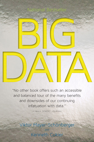 Big Data: A Revolution That Will Transform How We Live, Work, and Think [Paperback] Cover