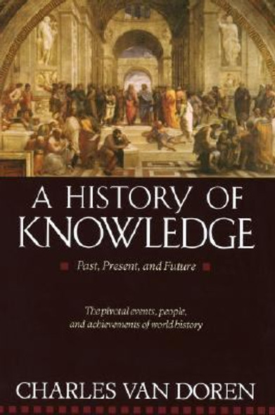 A History of Knowledge: Past, Present, and Future Cover