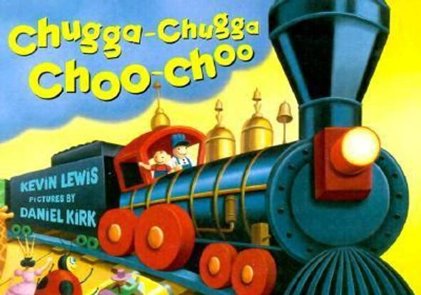 Chugga Chugga Choo-Choo [Hardcover] Cover