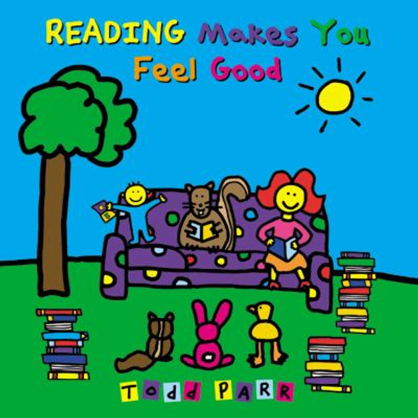 Reading Makes You Feel Good [Paperback] Cover
