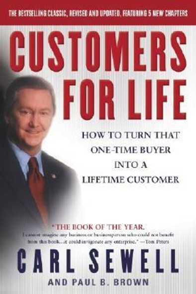 Customers for Life: How to Turn That One-Time Buyer into a Lifetime Customer [Paperback] Cover