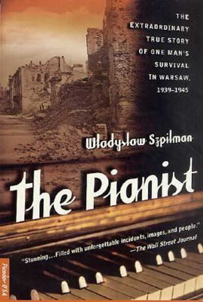 The Pianist: The Extraordinary True Story of One Man's Survival in Warsaw, 1939-1945 [Paperback] Cover