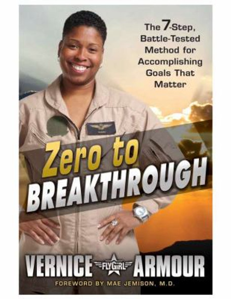 Zero to Breakthrough: The 7-Step, Battle-Tested Method for Accomplishing Goals That Matter [Hardcover] Cover