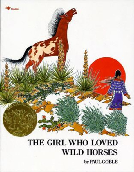 The Girl Who Loved Wild Horses [Paperback] Cover