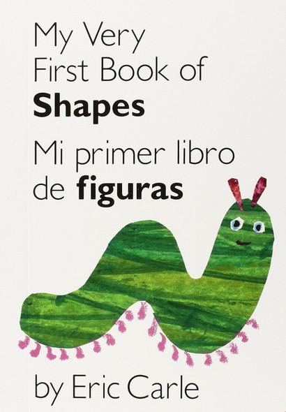 My Very First Book of Shapes / Mi Primer Libro de Figuras: Bilingual Edition Cover