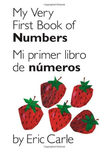 My Very First Book of Numbers / Mi Primer Libro de Numeros: Bilingual Edition Cover