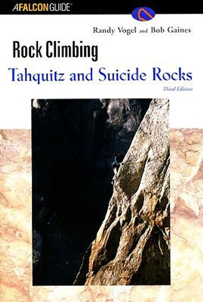 Rock Climbing Tahquitz and Suicide Rocks Cover