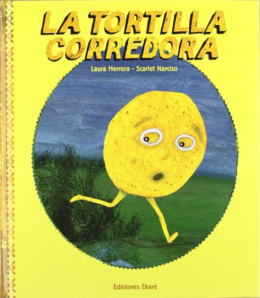 La Tortilla Corredora [Hardcover] Cover
