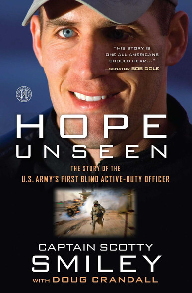 Hope Unseen: The Story of the U.S. Army's First Blind Active-Duty Officer [Paperback] Cover