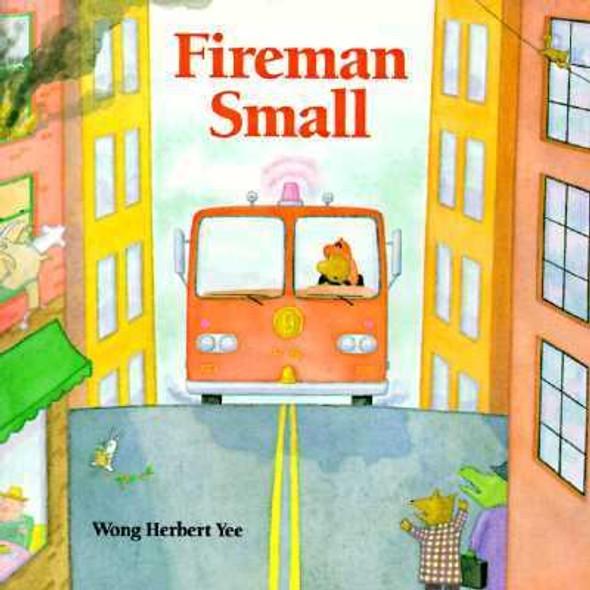 Fireman Small [Picture Book] Cover