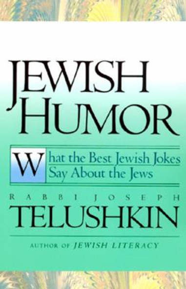 Jewish Humor: What the Best Jewish Jokes Say about the Jews [Paperback] Cover