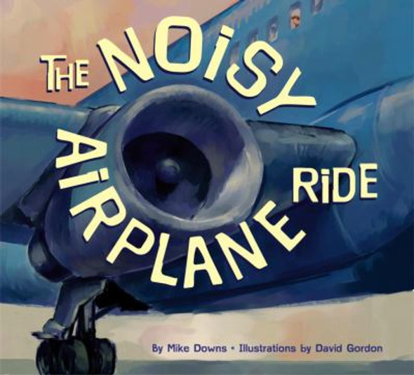 The Noisy Airplane Ride [Paperback] Cover