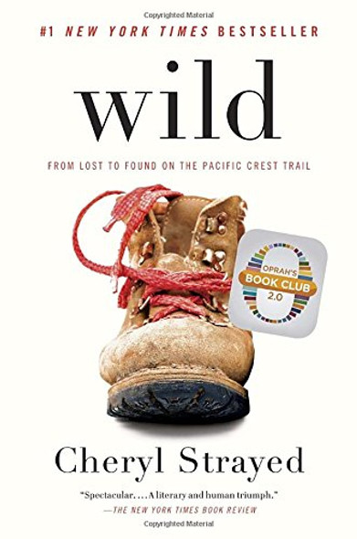 Wild: From Lost to Found on the Pacific Crest Trail [Paperback] Cover