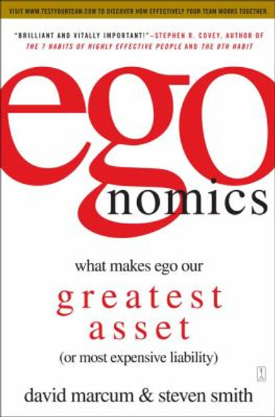 Egonomics: What Makes Ego Our Greatest Asset (or Most Expensive Liability) [Paperback] Cover