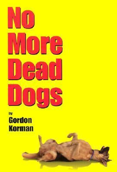 No More Dead Dogs [Paperback] Cover