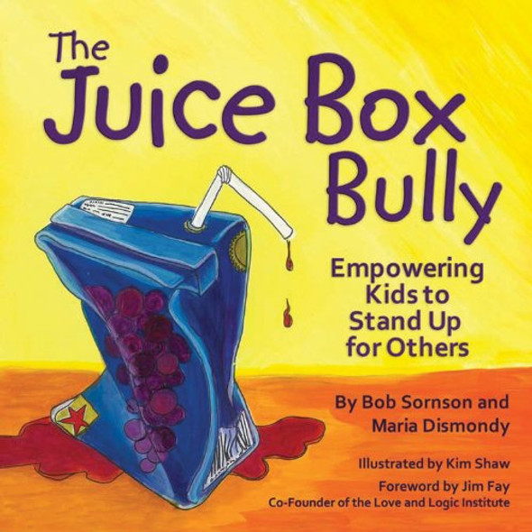 The Juice Box Bully: Empowering Kids to Stand Up for Others [Paperback] Cover