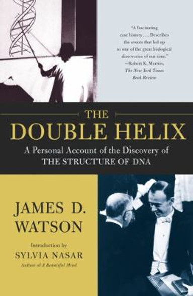 The Double Helix: A Personal Account of the Discovery of the Structure of DNA [Paperback] Cover