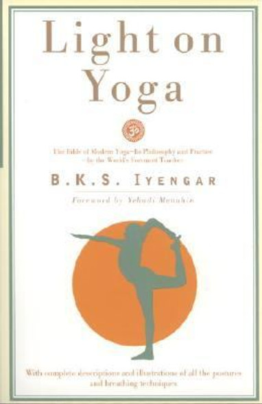 Light on Yoga: The Bible of Modern Yoga... [Paperback] Cover