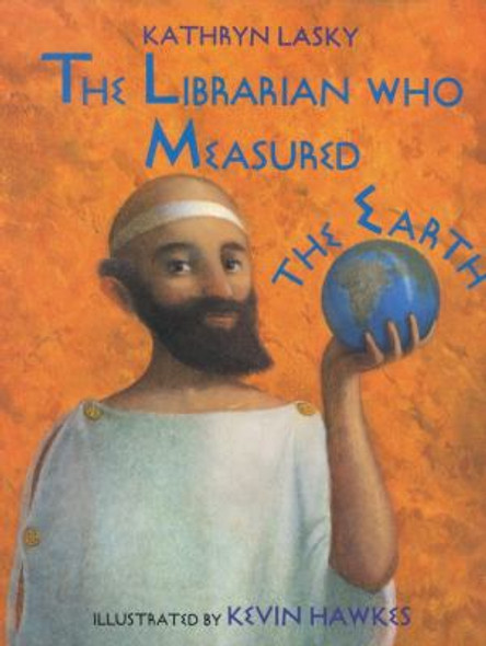 The Librarian Who Measured the Earth [Hardcover] Cover