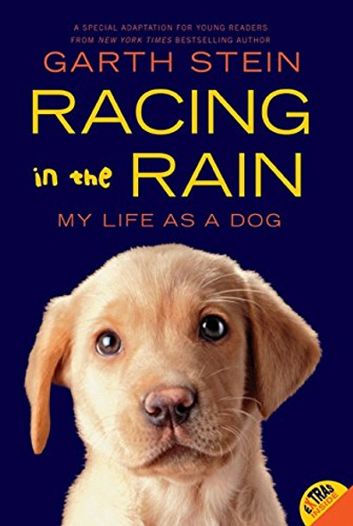 Racing in the Rain: My Life as a Dog [Paperback] Cover