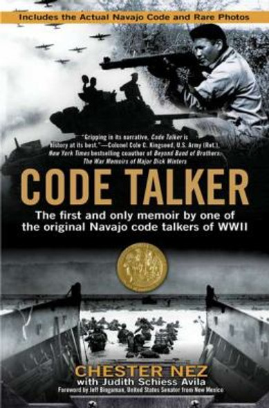 Code Talker: The First and Only Memoir by One of the Original Navajo Code Talkers of WWII [Paperback] Cover