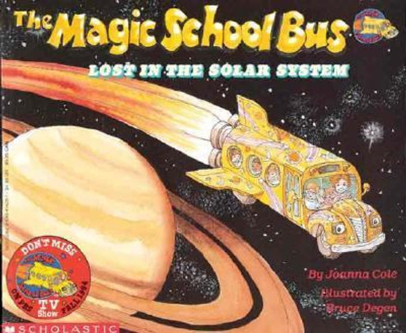 The Magic School Bus Lost In The Solar System (Turtleback School & Library Binding Edition) [Library Binding] Cover