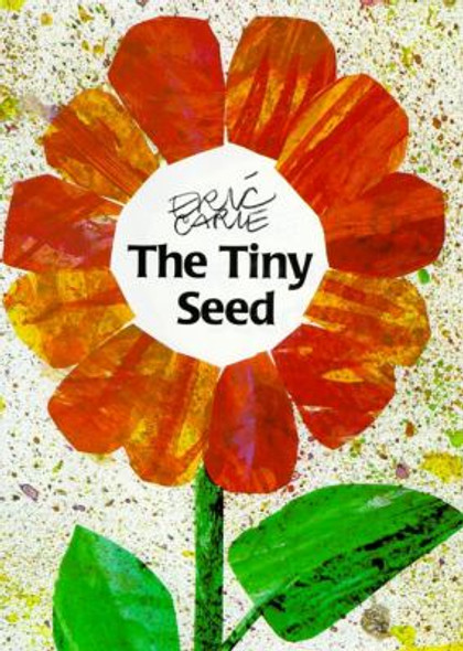 The Tiny Seed ( World of Eric Carle ) [Hardcover] Cover