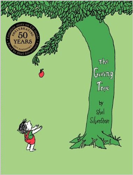 The Giving Tree [With CD] (Anniversary) (40TH ed.) [Hardcover] Cover