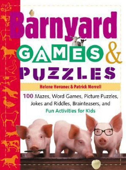 Barnyard Games and Puzzles: 100 Mazes, Word Games, Picture Puzzles, Jokes and Riddles, Brainteasers, and Fun Activities for Kids [Paperback] Cover