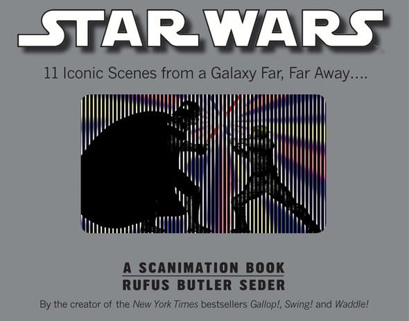 Star Wars: A Scanimation Book - 11 Iconic Scenes from a Galaxy Far, Far Away... [Hardcover] Cover