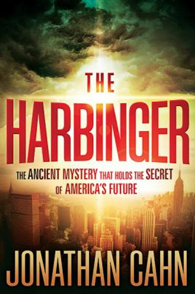 The Harbinger: The Ancient Mystery That Holds the Secret of America's Future [Paperback] Cover