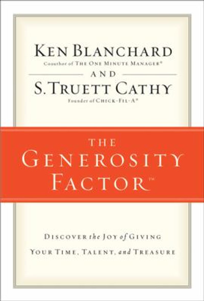The Generosity Factor: Discover the Joy of Giving Your Time, Talent, and Treasure [Paperback] Cover