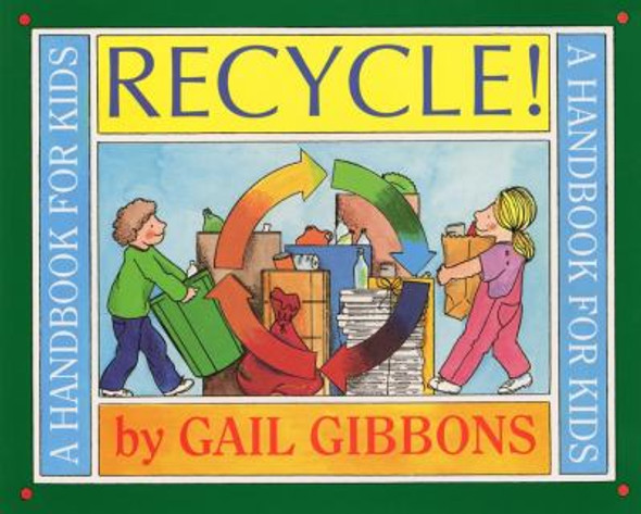 Recycle!: A Handbook for Kids [Paperback] Cover