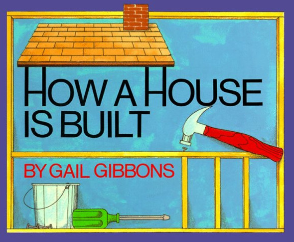 How a House Is Built [Paperback] Cover