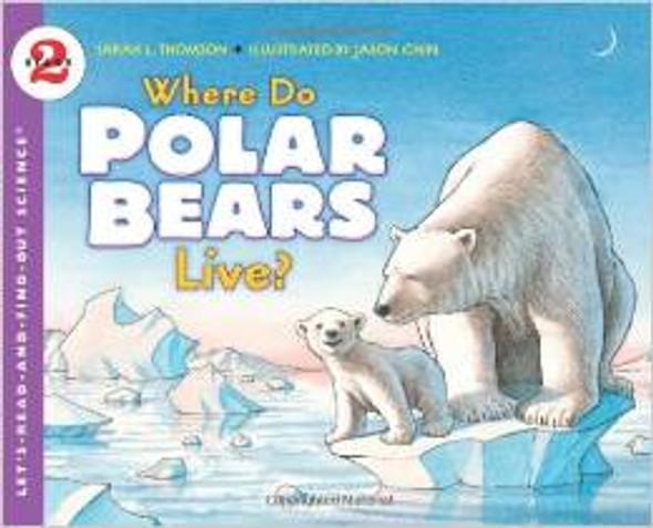 Where Do Polar Bears Live? [Paperback] Cover