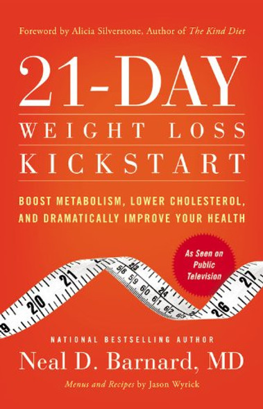 21-Day Weight Loss Kickstart: Boost Metabolism, Lower Cholesterol, and Dramatically Improve Your Health [Paperback] Cover