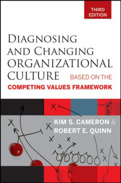 Diagnosing and Changing Organizational Culture : Based on the Competing Values Framework [Paperback] Cover