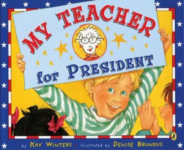 My Teacher for President [Paperback] Cover