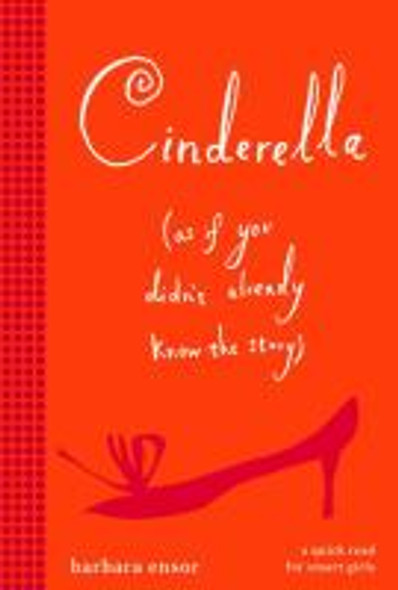 Cinderella (As If You Didn't Already Know the Story) [Mass Market Paperback] Cover