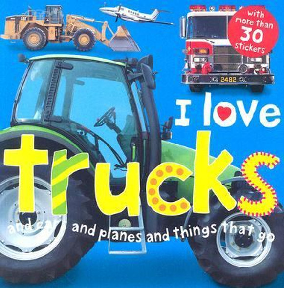 I Love Trucks [Paperback] Cover