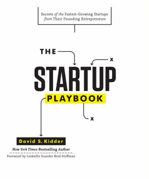 The Startup Playbook: Secrets of the Fastest-Growing Startups from Their Founding Entrepreneurs [Hardcover] Cover