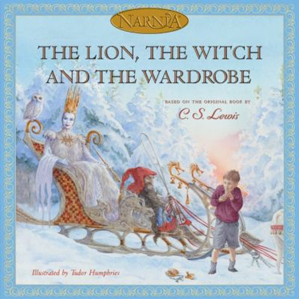 The Lion, the Witch and the Wardrobe [Hardcover] Cover